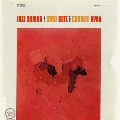 Getz, Stan and Byrd, Charlie - Jazz Samba - Super Hot Stamper