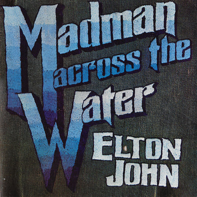 John, Elton - Madman Across The Water - Super Hot Stamper