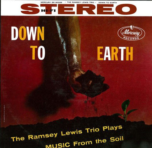 White Hot Stamper - The Ramsey Lewis Trio - Down To Earth