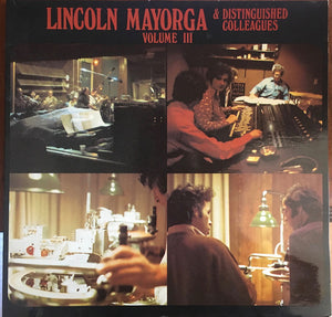 Mayorga, Lincoln and Distinguished Colleagues  - Volume III - White Hot Stamper