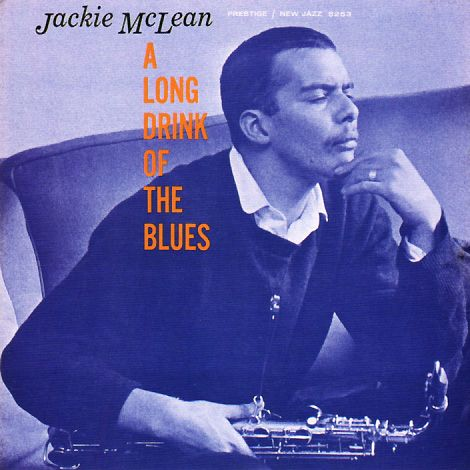 Super Hot Stamper - Jackie McLean - A Long Drink of the Blues