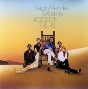 Super Hot Stamper - Sergio Mendes & Brasil '66 - Fool on the Hill