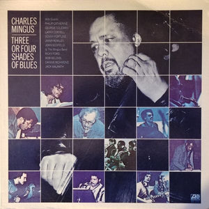 Super Hot Stamper - Charles Mingus - Three Or Four Shades Of Blues