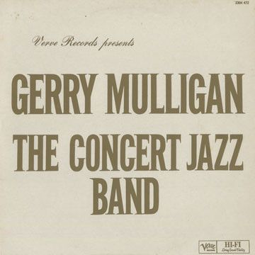 Nearly White Hot Stamper - Gerry Mulligan - The Concert Jazz Band