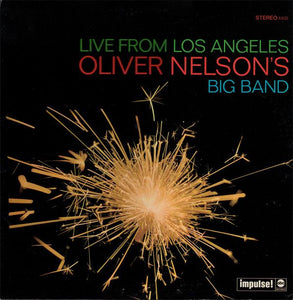 Oliver Nelson's Big Band - Live From Los Angeles - Super Hot Stamper (With Issues)
