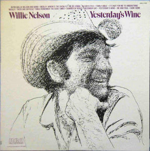 Nelson, Willie - Yesterday's Wine - Super Hot Stamper
