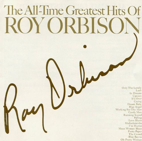 White Hot Stamper - Roy Orbison - The All-Time Greatest Hits of Roy Orbison