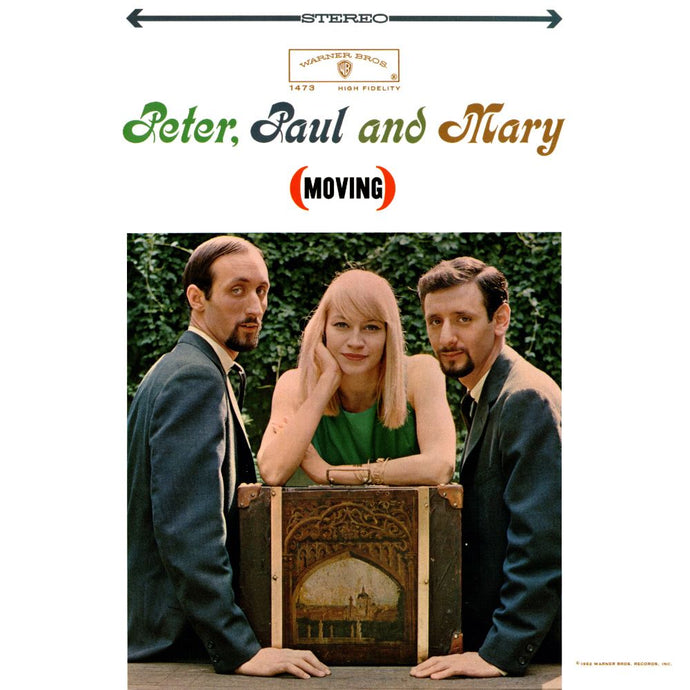 Peter, Paul and Mary - Moving - Super Hot Stamper