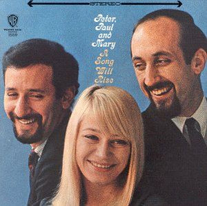 White Hot Stamper - Peter, Paul & Mary - A Song Will Rise