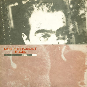 R.E.M. - Lifes Rich Pageant - Nearly White Hot Stamper