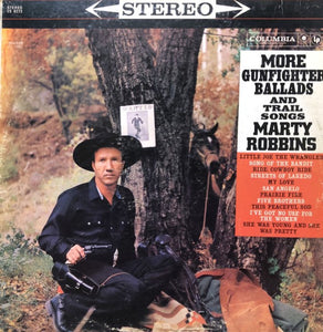 Robbins, Marty - More Gunfighter Ballads and Trail Songs - Super Hot Stamper