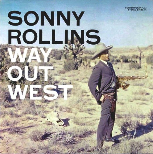 Rollins, Sonny - Way Out West - Nearly White Hot Stamper