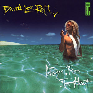 Super Hot Stamper - David Lee Roth - Crazy From The Heat