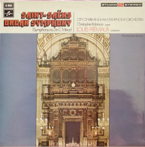 "Saint-Saens / Symphony No. 3 (""Organ"") / Fremaux - White Hot Stamper (With Issues)"