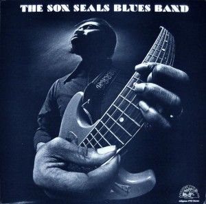 Super Hot Stamper - Son Seals - The Son Seals Blues Band