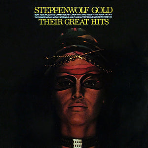 Steppenwolf - Gold: Their Great Hits - Super Hot Stamper
