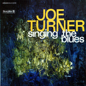 White Hot Stamper - Joe Turner - Singing the Blues