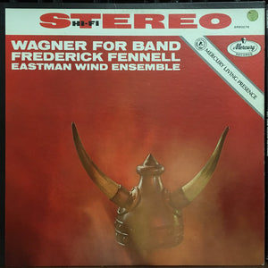 Wagner - Wagner for Band / Eastman Wind Ensemble - White Hot Stamper (With Issues)