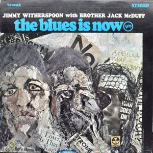 White Hot Stamper - Jimmy Witherspoon - The Blues Is Now
