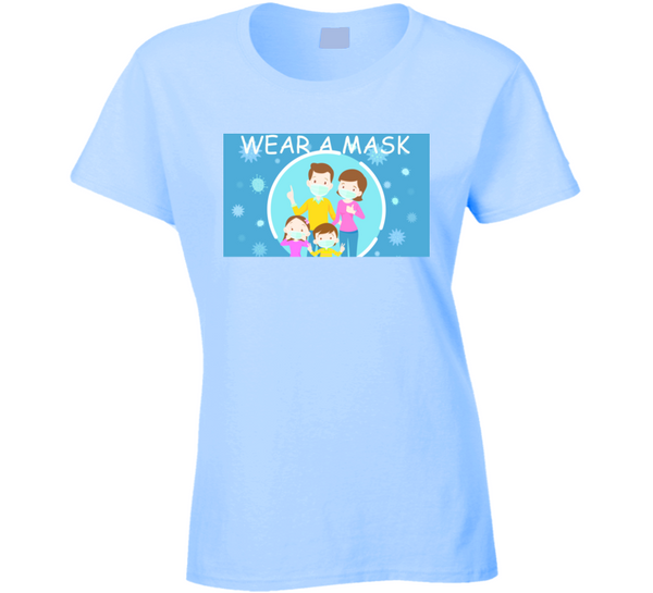 Wear A Mask Ladies T Shirt