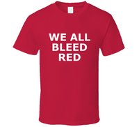 We All Bleed Red T Shirt V Neck Hoodie