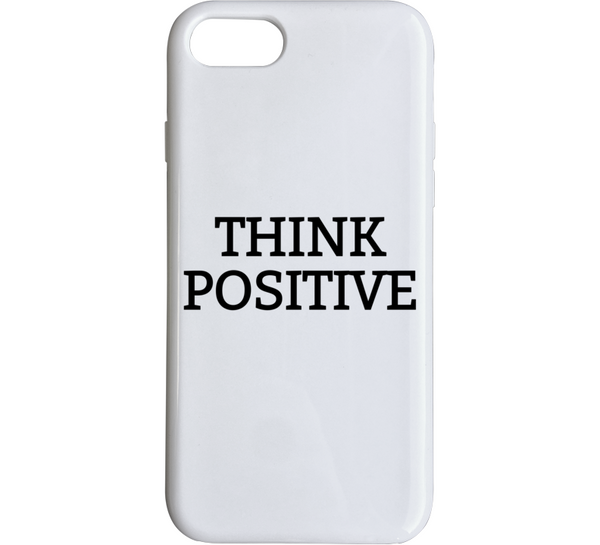 Think Positive iPhone Case