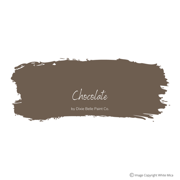 CHOCOLATE - Dixie Belle Chalk Mineral Paint