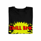 Chill bro black with red print Unisex T-Shirt
