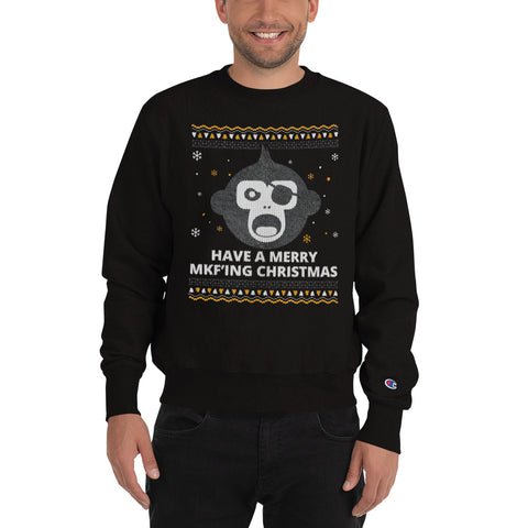 Have a Merry MKF'ing Christmas Ugly Christmas Champion Sweatshirt