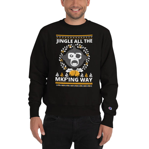 Jingle all the MKF'ing Way V2 Ugly Christmas Champion Sweatshirt