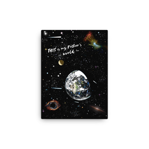 """This Is My Father's World"" canvas wall art - One-hundred Eleven Artwear"