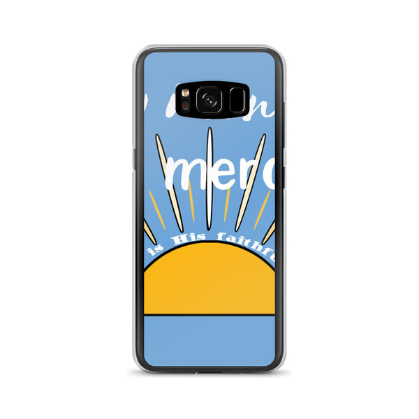 """New Morning, New Mercies!"" Samsung Galaxy phone case - One-hundred Eleven Artwear"