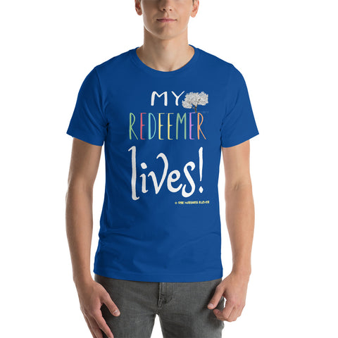 "Men's/Unisex ""MY REDEEMER LIVES!"" tee with front and back designs - One-hundred Eleven Artwear"