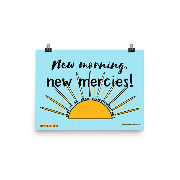 """New Morning, New Mercies"" Giclee-quality poster - One-hundred Eleven Artwear"