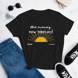 "Ladies' ""New morning, new mercies!"" t-shirt with Sunflower on back - One-hundred Eleven Artwear"