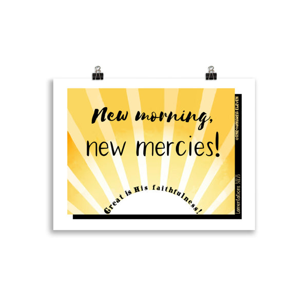 """NEW MORNING, NEW MERCIES"" Giclée quality poster - One-hundred Eleven Artwear"