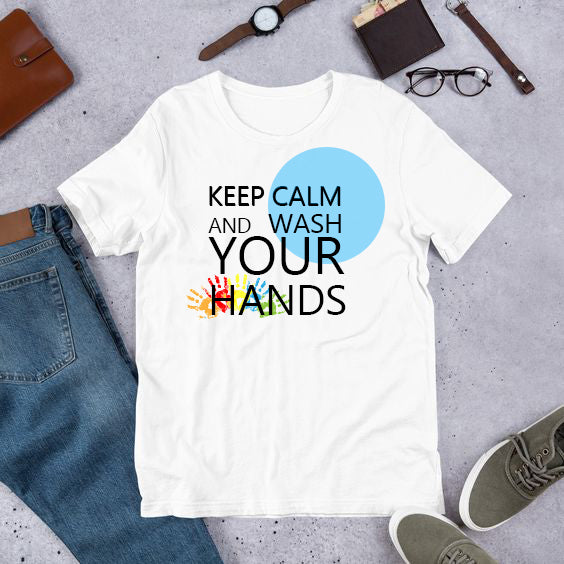 KEEP CALM AND WASH YOUR HAND T-Shirt