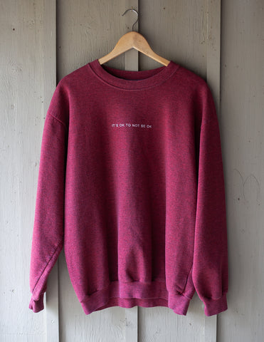 Off-Red It's Ok To Not Be OK Crewneck