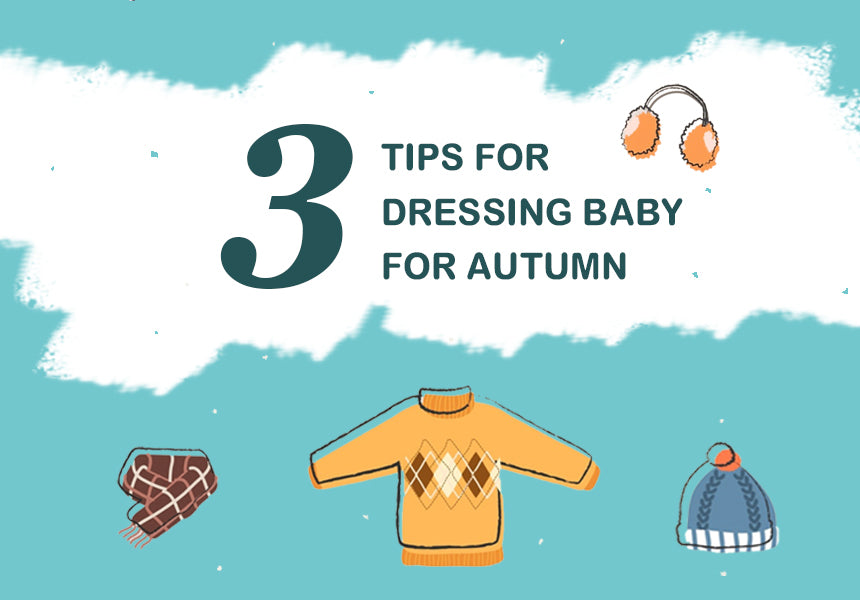 How should dress your baby in when the autumn weather changes quickly?