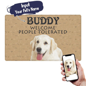 Photo Doormat-Welcome People Tolerated Personalized with Your Pet's Photo And Name