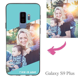 Galaxy S9 Plus Custom This Is Love Photo Protective Phone Case