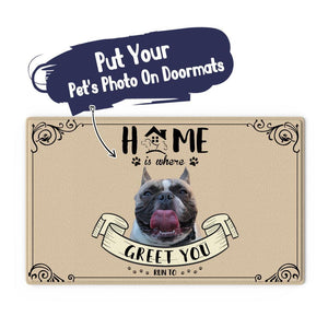 Custom Cute Photo Doormat-Home Is Where With Your Pet's Photo