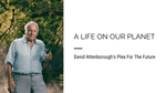 A Life On Our Planet - David Attenborough's Plea For The Future