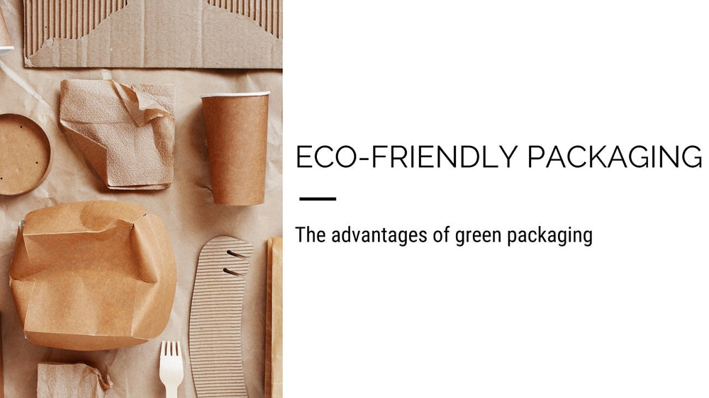 The Advantages of Eco-friendly Packaging