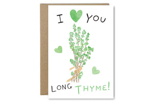 Love You Long Thyme