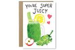 You're Super Juicy
