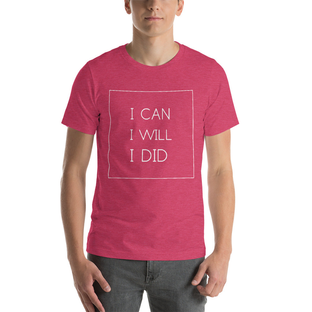 I Can I Did T-shirt