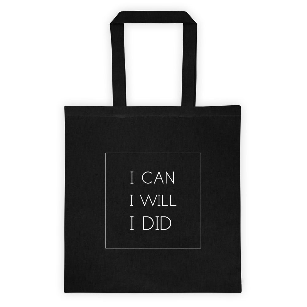 I Can I Will Tote Bag