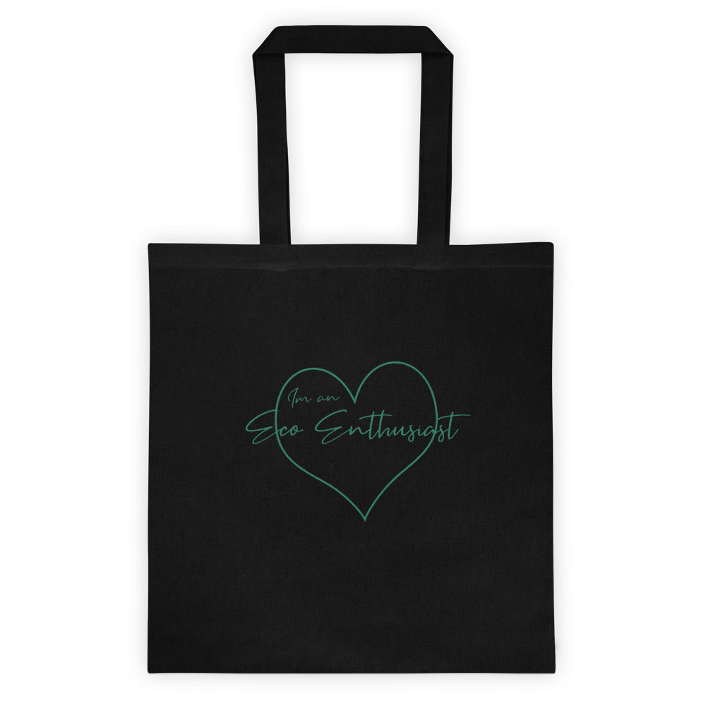 I am an Eco Enthusiast Tote Bag - Green