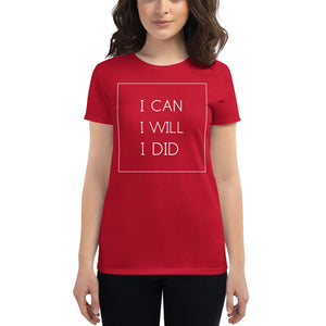 I Can I Will T-shirt